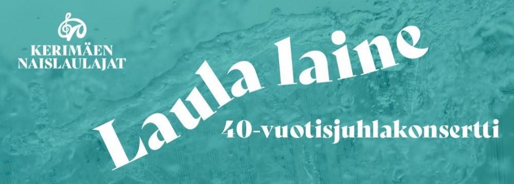 SIIRRETÄÄN SYKSYYN || Laula laine – Kerimäen Naislaulajien 40-vuotisjuhlakonsertti